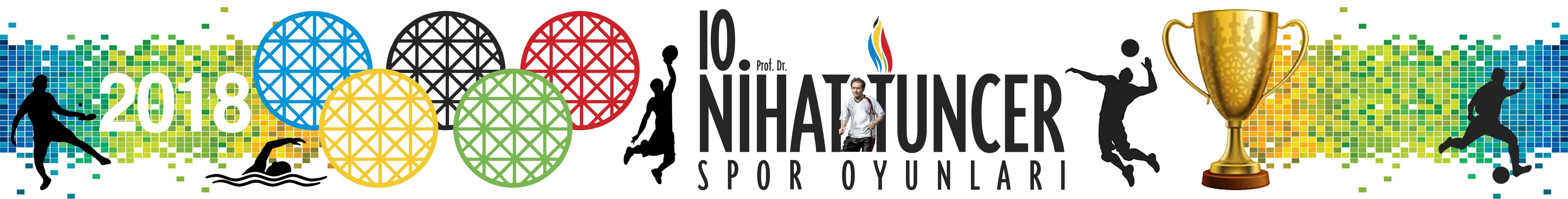 10. Geleneksel Prof. Dr. Nihat TUNCER Spor Oyunları
